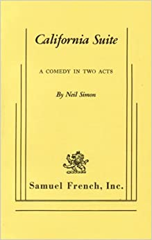 Book California Suite: A Comedy in Two Acts by Neil Simon (1977-05-03)