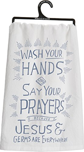 Primitves By Kathy Tea Towel - Jesus and Germs Are - Second Shenanigans In