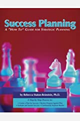 Success Planning: A 'How-To' Guide for Strategic Planning Paperback