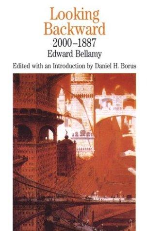 Looking Backward, 2000-1887 (Bedford Series in History...