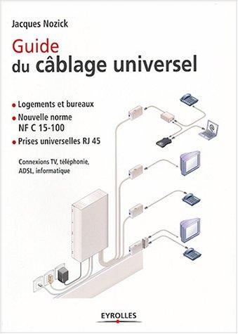 Amazon Fr Guide Du Câblage Universel Nozick Jacques Livres