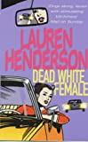 Dead White Female