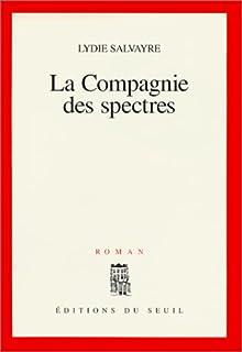 La compagnie des spectres : roman