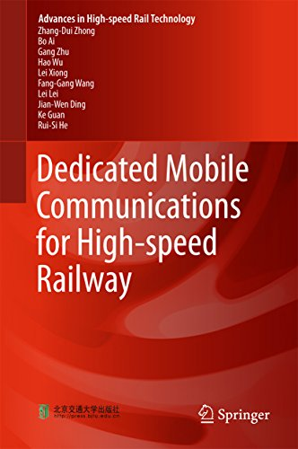 Dedicated Mobile Communications for High-speed Railway (Advances in High-speed Rail Technology) ()