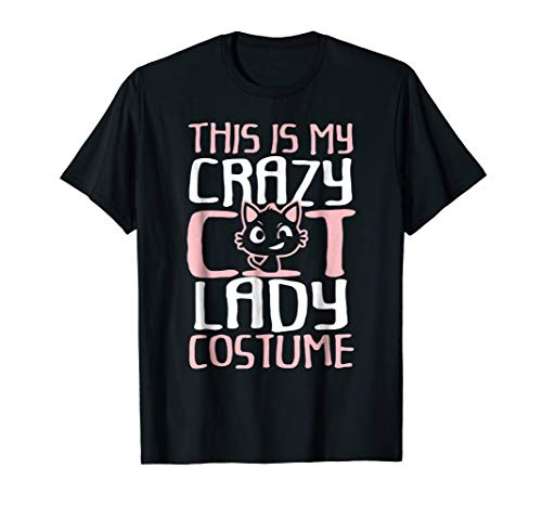 This Is My Crazy Cat Lazy Costume T-Shirt