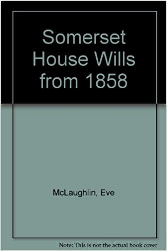 Somerset House Wills from 1858