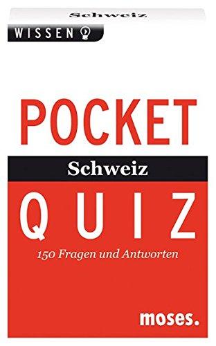 Pocket Quiz Schweiz: 150 Fragen & Antworten (Pocket Quiz / Ab 12 Jahre /Erwachsene)