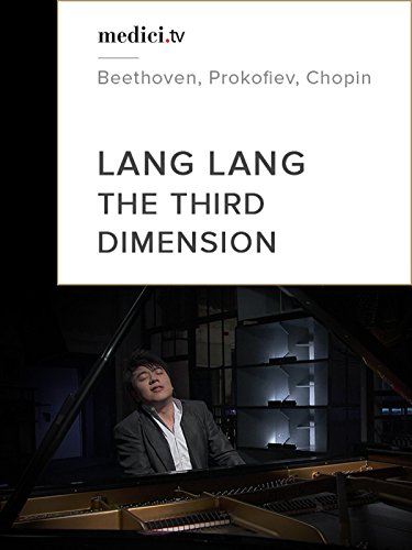 Appassionata Music Book - Lang Lang - The Third Dimension (Beethoven, Prokofiev, Chopin)