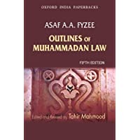Outlines of Muhammadan Law: Edited and Revised By Tahir Mahmood