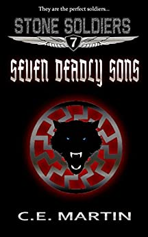 Seven Deadly Sons (Stone Soldiers #7) by [Martin, C.E.]