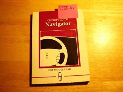 2001 lincoln navigator owners manual amazon com books rh amazon com 03 Lincoln Navigator 2014 Lincoln Navigator