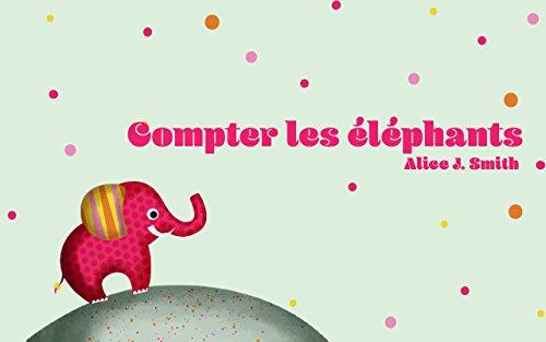 Livre Pour Bebe Compter Les Elephants Les Chiffres 1 10