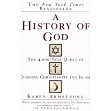 A History of God: The 4,000-Year Quest of Judaism, Christianity and Islam (English Edition)