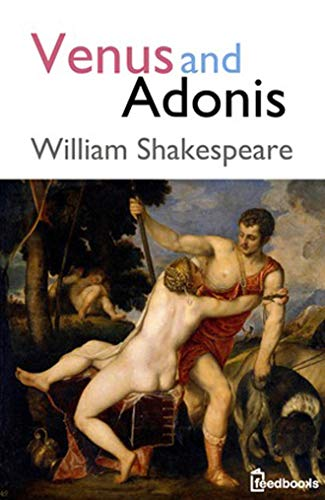 - Venus and Adonis: (Annotated)
