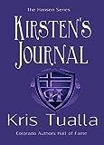 Kirsten's Journal: Book 3: Reidar & Kirsten in Missouri (The Hansen Series - Martin & Dagny and Reidar & Kirsten)