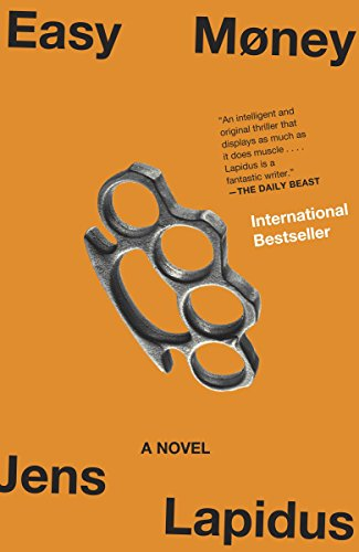 Easy Money: A Novel (Stockholm Noir Trilogy)