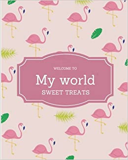 Welcome to my world notebook, diary, agenda: Cute design ...