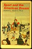 Sport and the American Dream 9780880111126