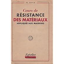 Cours de résistance des matériaux appliquée aux machines