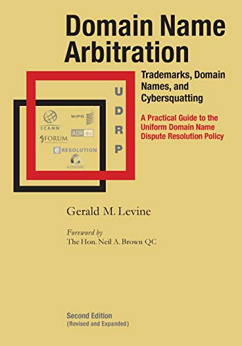 Domain Name Arbitration, Second Edition