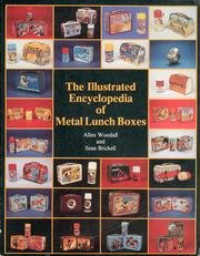 The Illustrated Encyclopedia of Metal Lunch Boxes