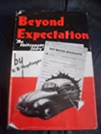 Beyond Expectation. by K.B. Hopfinger