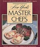 New York's Master Chefs, Bon Appétit Magazine Editors, 0895350904