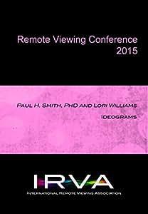 Paul H. Smith, PhD and Lori Williams - Ideograms (IRVA 2015)