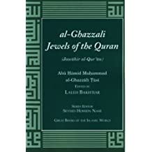 al-Ghazzali Jewels of the Quran edited by Laleh Bakhtiar (Great Books of the Islamic World)