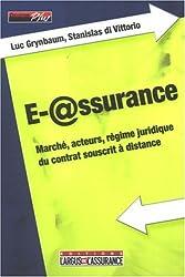 E-@ssurance : Marché, acteurs, régime juridique du contrat souscrit à distance