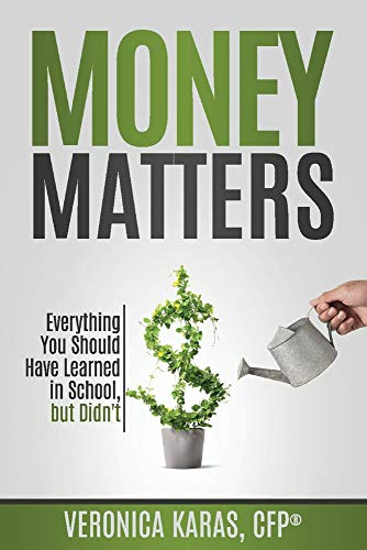 Money Matters: Everything You Should Have Learned in School, but Didn't (1)
