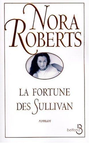 La Fortune des Sullivan - Roberts, Nora