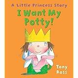 I Want My Potty! (Little Princess eBooks)