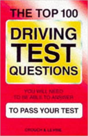 The Top 100 Driving Test Questions and Answers: Andrew