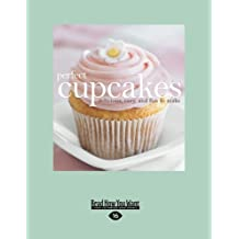 Perfect Cupcakes: Delicious, Easy, and Fun to Make by Fog City Press (2012-12-28)