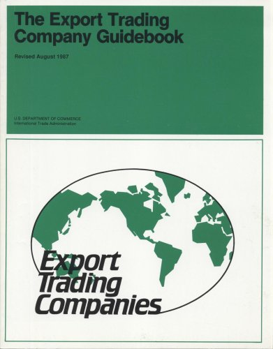 The Export Trading Company Guidebook, August 1987: Office of