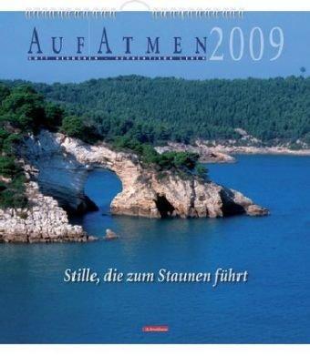 AufAtmen-Kalender 2009: Stille, die zum Staunen führt