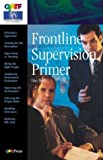 Frontline Supervision Primer, Don Merit, 0883623846