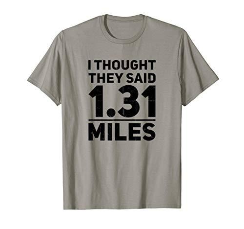 Running T-Shirt Funny 13.1 Half Marathon Race Runner ()