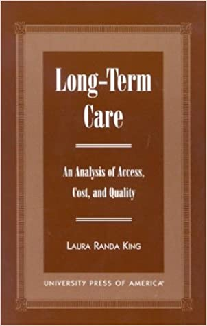 Read Long-Term Care: An Analysis of Access, Cost, and Quality PDF, azw (Kindle), ePub