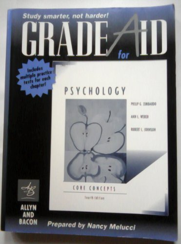 Grade Aid With Practice Tests for Zimbardo, Weber, and Johnson; Psychology:Core Concepts
