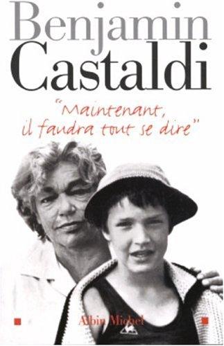 Maintenant, Il Faudra Tout Se Dire (Memoires - Temoignages - Biographies) (French Edition) ebook