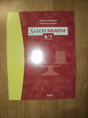 Saxon Math 8/7 3e Intervention Teaching Guide