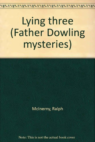 Lying three (Father Dowling mysteries)