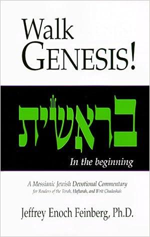 Walk Genesis A Messianic Jewish Devotional Commentary Jeffrey
