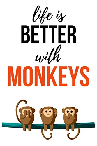 Life Is Better With Monkeys: Cute Journal