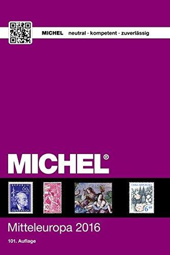 MICHEL Mitteleuropa 2016 Taschenbuch – 8. April 2016 Michel-Redaktion Schwaneberger 3954021714 Sammlerkataloge