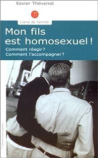 Mon fils est homosexuel ! par Xavier Thévenot