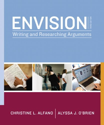 Envision: Writing and Researching Arguments