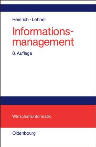 Informationsmanagement: Planung, Überwachung und Steuerung der Informationsinfrastruktur